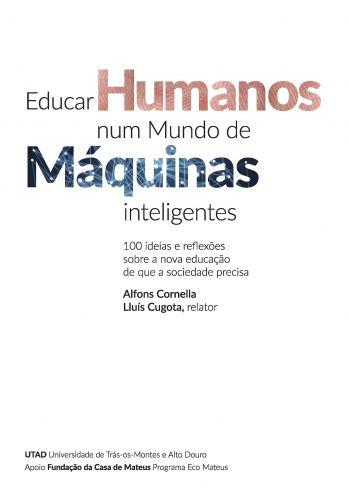 Educar Humanos num Mundo de Máquinas Inteligentes